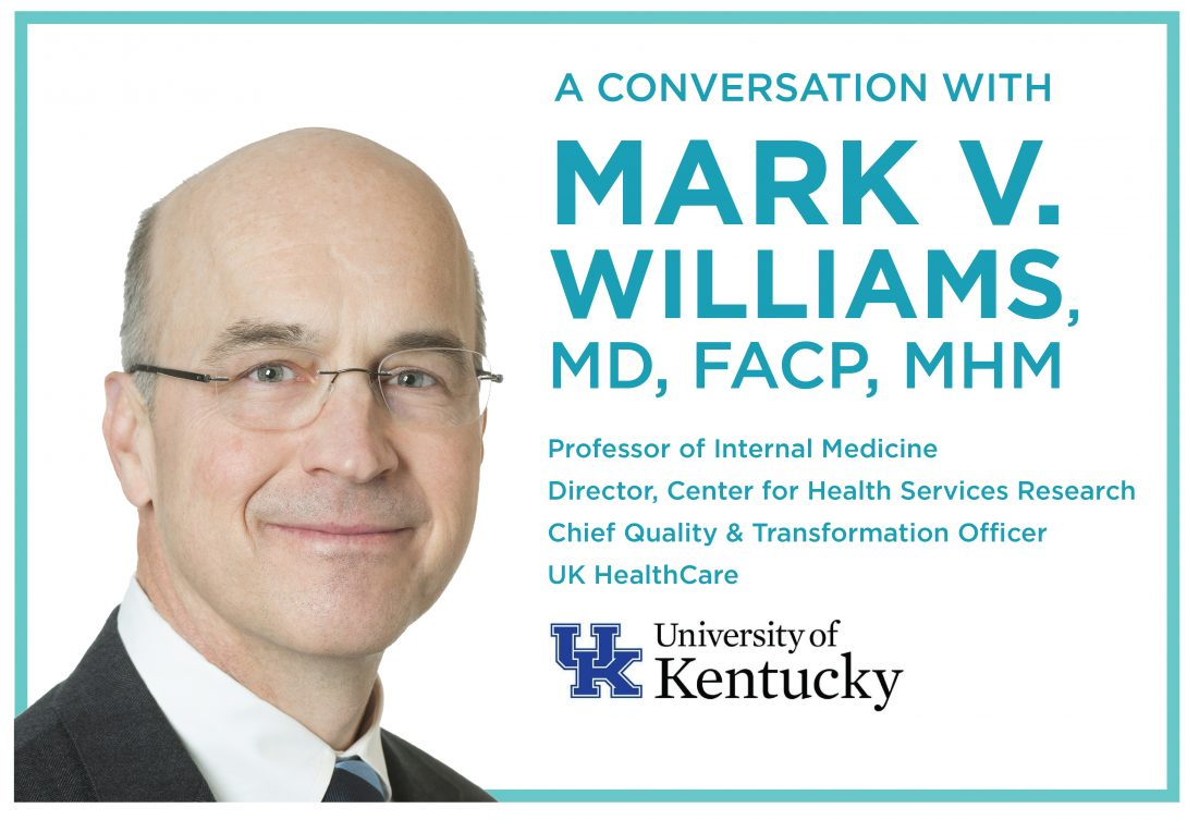 Flyer for a conversation with  Mark V. Williams, MD, FACP, MHM